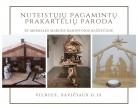 Nuteistųjų pagamintų prakartėlių paroda Ramintojos bažnyčioje